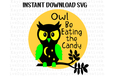 Owl Be Eating the Candy SVG - Halloween SVG