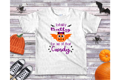 Totally Batty for Candy SVG - Bat Halloween SVG