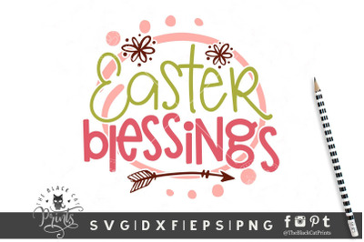 Easter Blessings SVG DXF EPS PNG