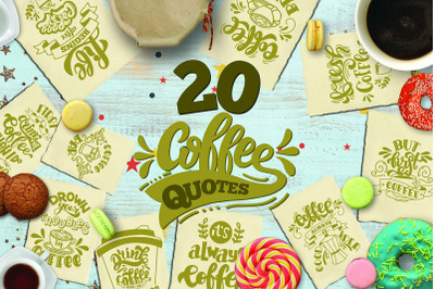 Coffee svg bundle Coffee quotes Set of  20 quotes