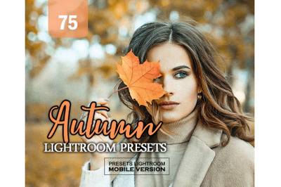 75 AutumnMobile Presets (Adroid and Iphone/Ipad)