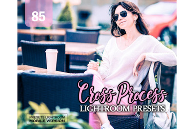 85 Cross Process Mobile Presets (Adroid and Iphone/Ipad)