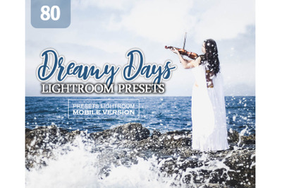 80 Dreamy Days Mobile Presets (Adroid and Iphone/Ipad)