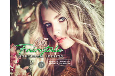 65 Fairytale Mobile Presets (Adroid and Iphone/Ipad)