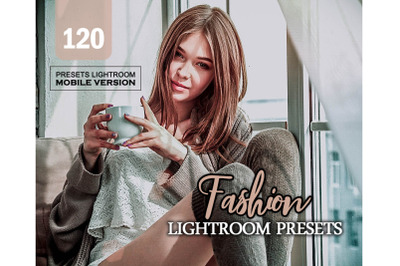 120 Fashion Mobile Presets (Adroid and Iphone/Ipad)