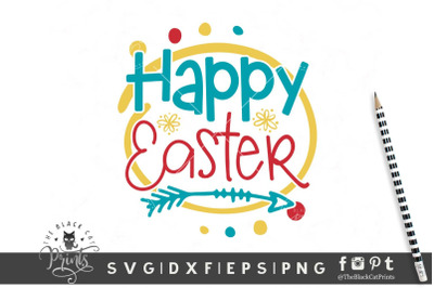 Happy Easter SVG DXF EPS PNG