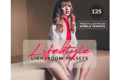 125 Lifestyle Mobile Presets (Adroid and Iphone/Ipad)