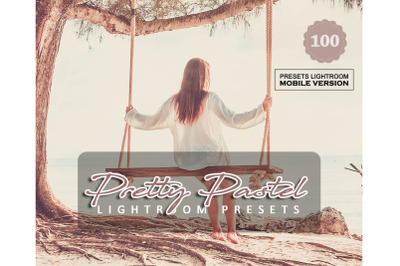 100 Pretty Pastel Mobile Presets (Adroid and Iphone/Ipad)