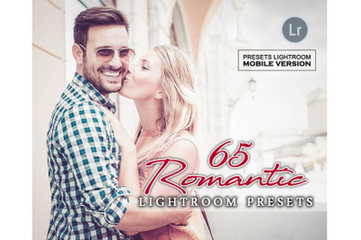 65 Romantic Mobile Presets (Adroid and Iphone/Ipad)