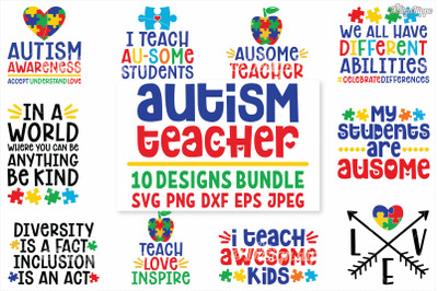 Autism Teacher, SVG Bundle of 10 Designs, DXF PNG Cut Files