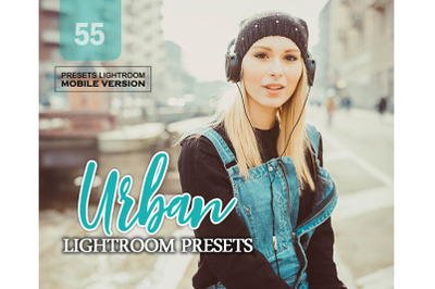 55 Urban Mobile Presets (Adroid and Iphone/Ipad)
