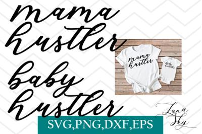 mama hustler, baby hustler, mom and baby, mom humor