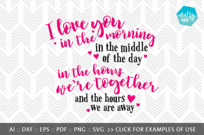 I Love You In The Morning - SVG, PNG & VECTOR Cut File