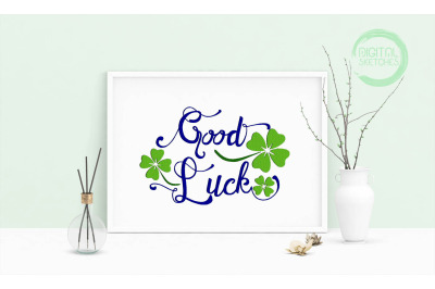 Machine Embroidery Design Saying Good Luck Cloverleaf Wall Decor 4 Siz