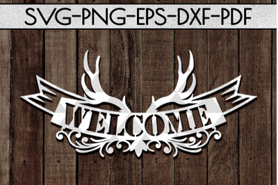 Welcome Antler Sign Papercut Template, Home Decor SVG, PDF