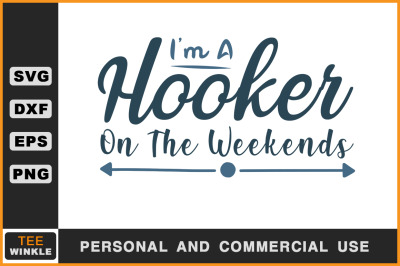 I'm a Hooker on the Weekends, Fishing T shirt, Fishing