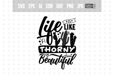 Life is like a cactus... - Vector Typography Design