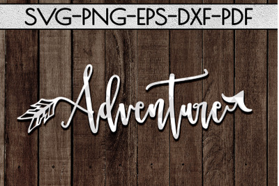 Adventure Sign Papercut Template, Summer Camper SVG, PDF DXF