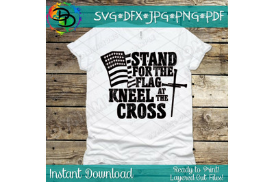 Stand for the Flag Kneel at the Cross USA Flag SVG, Cross svg, Waving