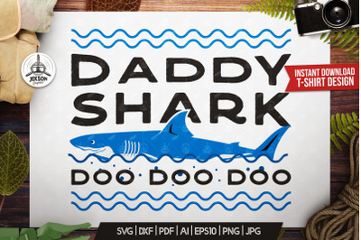 Retro Daddy Shark Print / Fathers Day T-Shirt, Family SVG