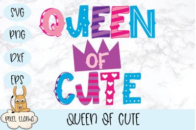 Queen Of Cute SVG