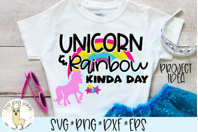 Unicorn & Rainbow Kinda Day SVG