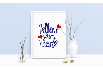 Machine Embroidery Design Saying follow Your Heart Art Wall Decor
