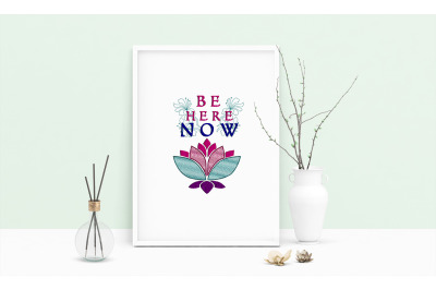 Machine Embroidery Design Saying Be Here Now Wall Art Decor