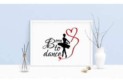 Machine Embroidery Design Saying Born To Dance Dancer Ballerina