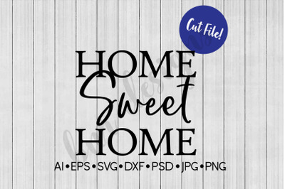 Home Sweet Home SVG, SVG File, DXF