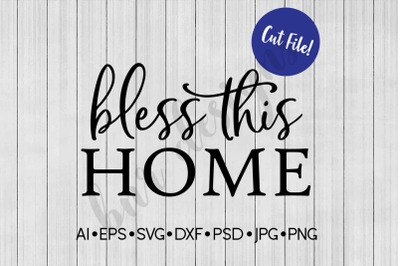 Bless This Home SVG, SVG File, DXF