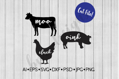 Moo Cluck Oink, Farmhouse SVG, SVG File, DXF
