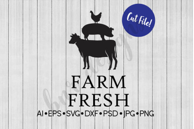 Farm Fresh SVG, Farmhouse SVG, SVG File, DXF