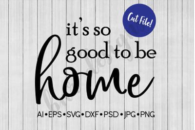 Home SVG, SVG File, DXF