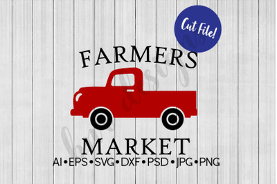 Farmers Market SVG, Vintage Truck SVG, SVG File, DXF
