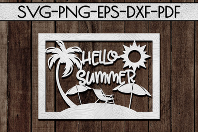 Hello Summer Papercut Template, Beach House Decor SVG, DXF