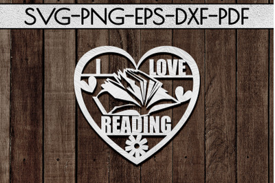 I Love Reading Papercut Template, Bookworm Cut Files, SVG