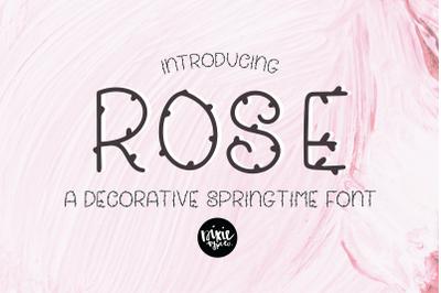ROSE a Springtime Floral Font