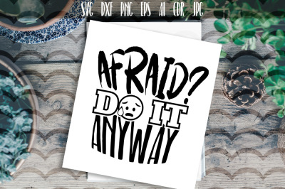 Afraid Do It Anyway Vector Typography