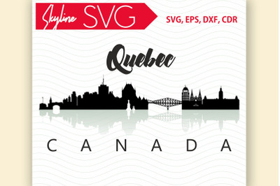 Quebec Svg, Canada city Vector Skyline