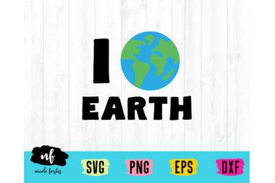 I Love Earth SVG Cut File