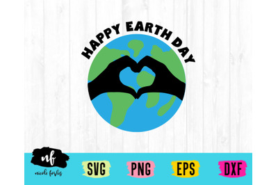 Happy Earth Day SVG Cut File