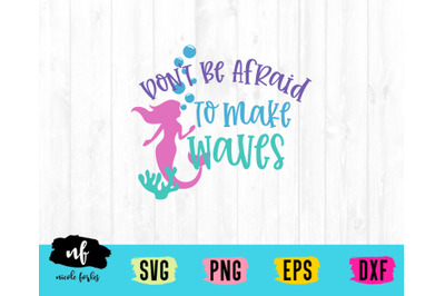 Make Waves Quote SVG Cut File