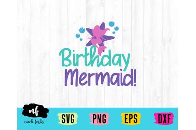 Birthday Mermaid SVG Cut File