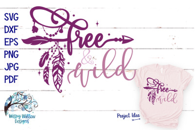 Free And Wild | Boho Hippie SVG Cut File