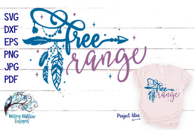 Free Range | Boho Hippie SVG Cut File