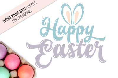 Happy Easter Bunny Ears SVG Cut File
