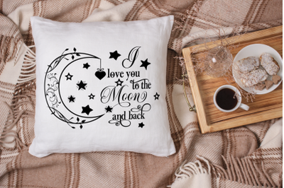 Love You to The Moon - Love SVG Cut File