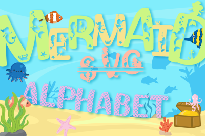 Mermaid Alphabet SVG and Split Letters SVG Cut Files Pack