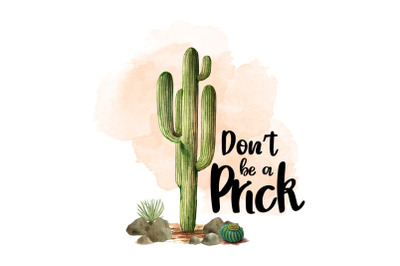 Don't be a Prick, Watercolor Clipart, Sublimation File